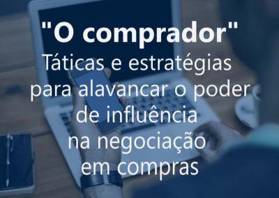 """O comprador """"Táticas e estratégias para alavancar o poder de influência na negociação em compras"""""""